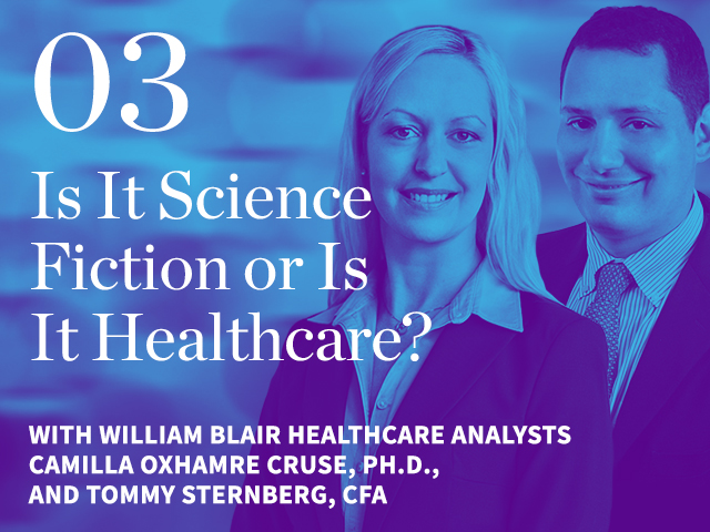 Episode 03: Is It Science Fiction or Is It Healthcare?